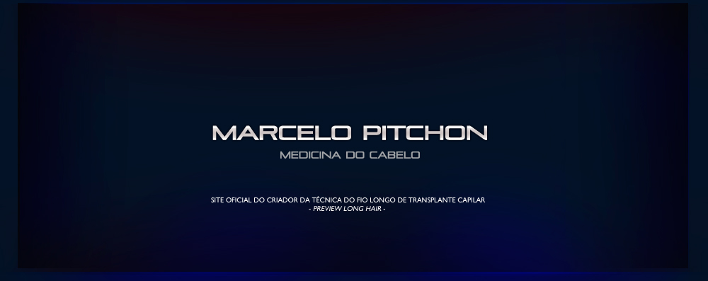 Dr Marcelo Pitchon - Medicina do Cabelo - The Dr. Marcelo Pitchon official website